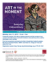 Art in the Moment--Everyday Extraordinary