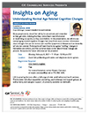 Insights on Aging Understanding Normal Age Related Cognitive Changes