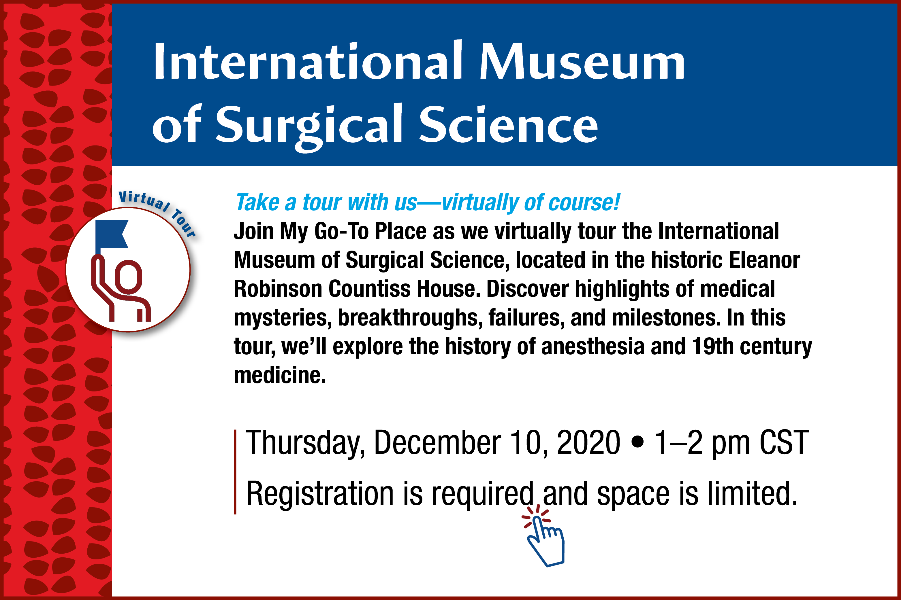MGTP-International Museum of Surgical Science Virtual Field Trip