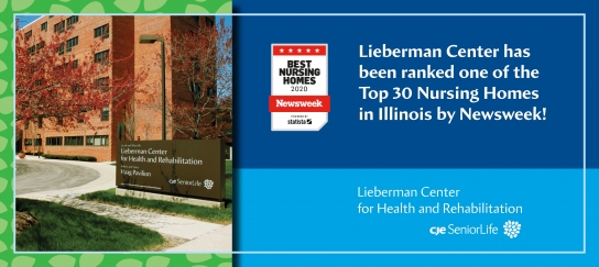 Lieberman Center was Ranked one of the Top 30 Nursing Homes in Illinois by Newsweek!