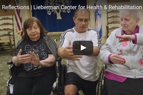 Lieberman Center for Short-Term Rehabilitation in the Words of Our Clients