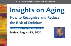 How to Recognize and Reduce the Risk of Delirium