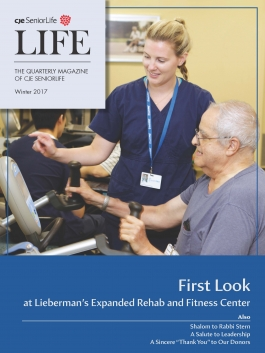 LIFE Magazine, The Quarterly Publication of CJE SeniorLife, Winter 2017